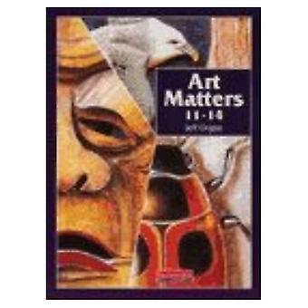 Art Matters: Pupil Book 11-14
