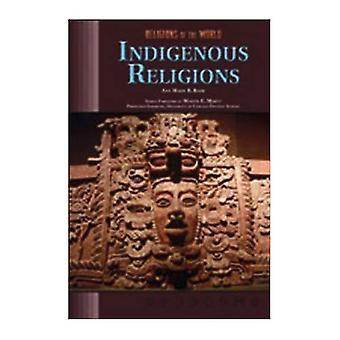 Indigene Religionen (der Welt) [illustriert]