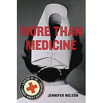 Mer enn medisin: En historie av feministiske kvinners helse bevegelse