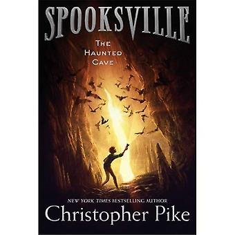 Der verwunschenen Höhle (Spooksville (Taschenbuch))