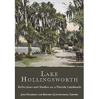 Lake Hollingsworth: Reflections and Studies on a Florida Landmark