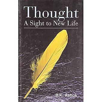 Gedanken: Ein Anblick zu neuem Leben