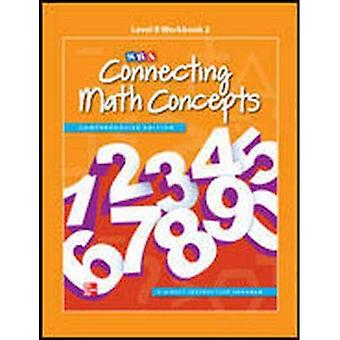 Connecting Math Concepts Level B, Workbook 1 (CONNECTING MATH CONCEPTS)