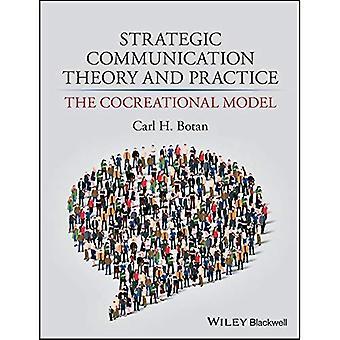 Strategische Kommunikation-Theorie und Praxis: das Cocreational Modell