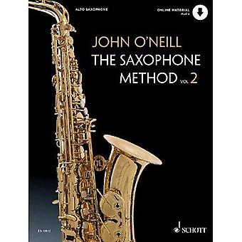 The Saxophone Method: 2: The Saxophone Method (The Saxophone Method)
