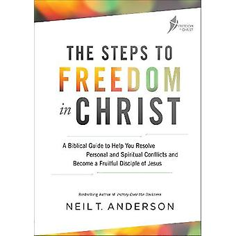 Steps to Freedom in Christ Workbook - A biblical guide to help you res