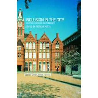 Inclusion in the City A Study of Inclusive Education in an Urban Setting by Potts & Patricia