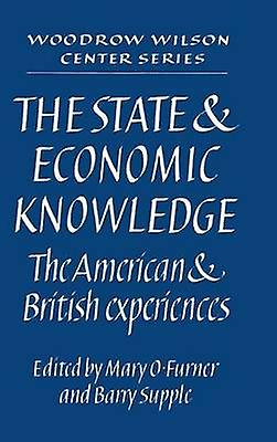 The State and Economic Knowledge by Furner & Mary O.
