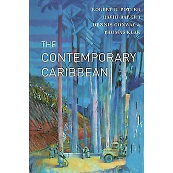 The Contemporary Caribbean by Potter & Robert B.