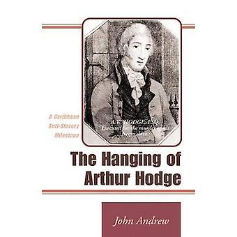 O enforcamento de Arthur Hodge A Caribe Marco abolicionista por Andrew & John