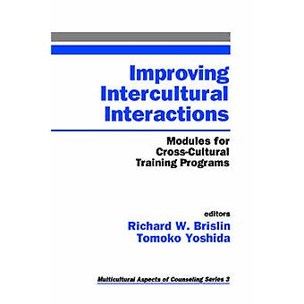 Improving Intercultural Interactions Modules for CrossCultural Training Programs by Yoshida & Tomoko