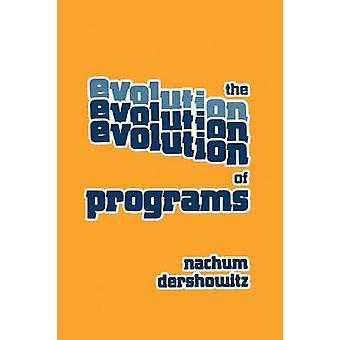 The Evolution of Programs by Dershowitz