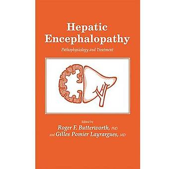 Hepatische encefalopathie pathofysiologie en behandeling door Butterworth & Roger F.