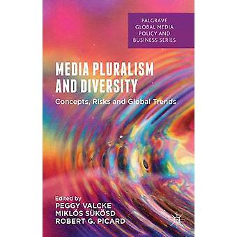 Media Pluralism and Diversity by Sukosd & Miklos