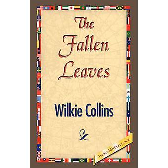 Die abgefallenen Blätter von Collins & Wilkie