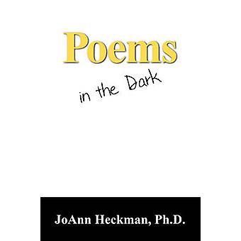 Poems in the Dark by Heckman & Joann