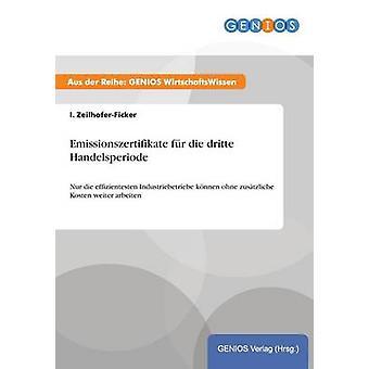 Emissionszertifikate fr die dritte Handelsperiode par la ZeilhoferFicker et I.