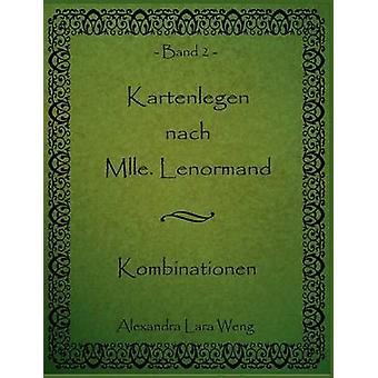 Kartenlegen nach Mlle. Lenormand by Weng & Alexandra Lara