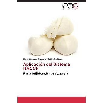 Aplicacion ・ デル ・ システマー スペランツァ マリア アレハンドラーによる Haccp