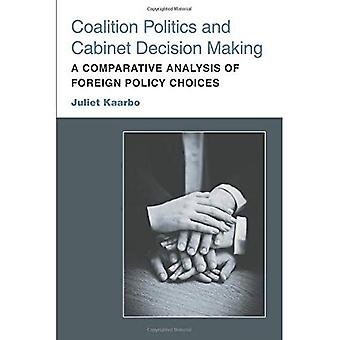 Coalition Politics and Cabinet Decision Making