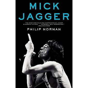 Mick Jagger by Philip Norman - 9780061944864 Book