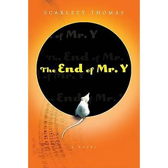 The End of Mr. Y by Scarlett Thomas - 9780156031615 Book