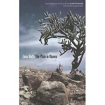The Plain in Flames by Juan Rulfo - Ilan Stavans - Harold Augenbraum