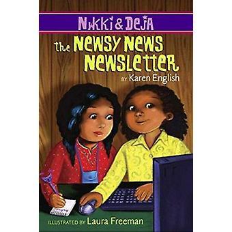 The Newsy News Newsletter by Karen English - Laura Freeman - 97805474
