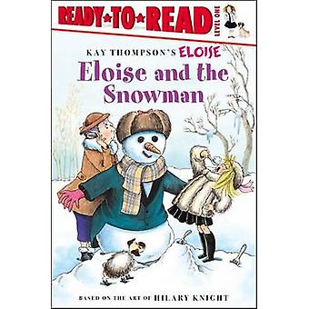 Eloise and the Snowman by Tammie Lyon - Lisa McClatchy - 978068987451