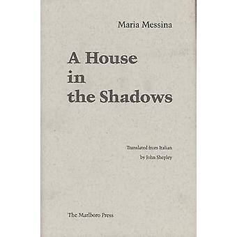 House in the Shadows by Messina - 9780910395502 Book