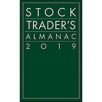Stock Trader's Almanac 2019 by Stock Trader's Almanac 2019 - 97811195