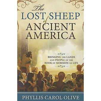 Lost Sheep of Ancient America - Bringing the Lands and People of the B