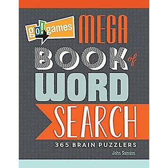 Go! Games Mega Book of Word Search - 65 Brain Puzzlers by John Samson