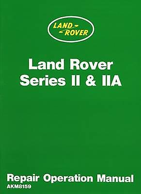 Land Rover 2 and 2A Repair Operation Manual - 9781783180295 Book