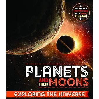 Planets and Their Moons by John Farndon - 9781910512180 Book