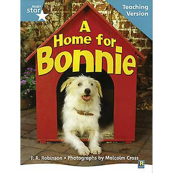 Rigby Star Non-fiction Turquoise Level A Home for Bonnie Teaching Ver