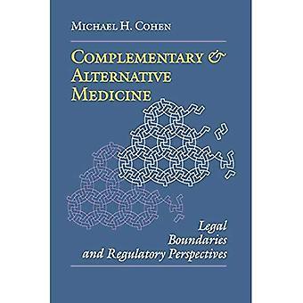Complementaire en alternatieve geneeskunde: wettelijke grenzen en regelgevings perspectieven