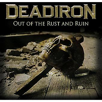 Deadiron - Out of the Rust & Ruin [CD] USA import