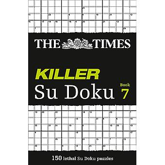 The Times Killer Su Doku Book 7 (Paperback) by The Times Mind Games