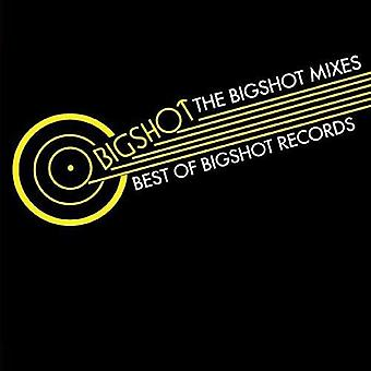 Bigshot Mixes allerbest Bigshot Records - Bigshot combineert beste van Bigshot Records [CD] USA import