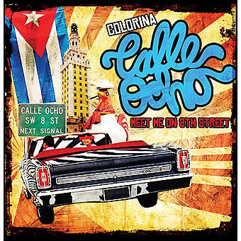 Colorina - Calle Ocho (Meet Me in 8th Street) importazione USA [CD]