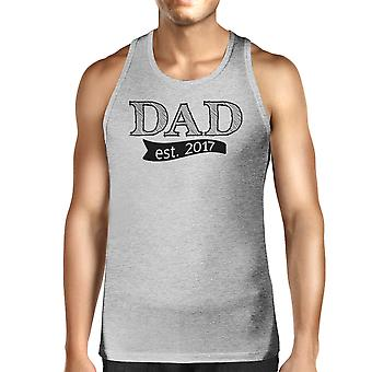 Dad Est 2017 Mens Grey Cotton Tanks Fathers Day Gifts For New Dads