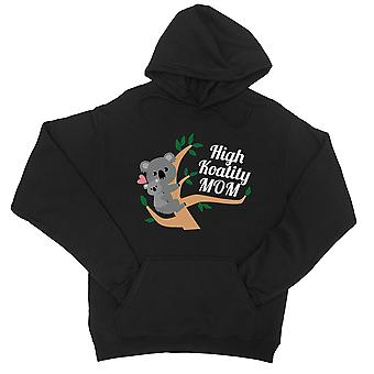 High Koality Mom Unisex Fleece Hoodie For Mothers Day Gift For Moms