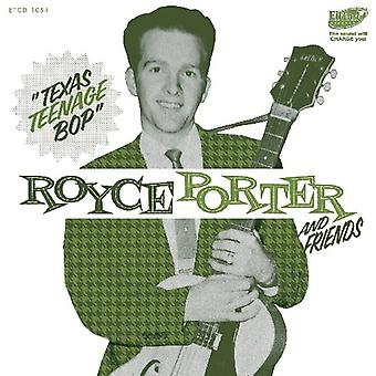 Royce Porter - Royce Porter & Friends-Texas Tenage Bop [CD] USA import