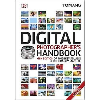 Digital fotografs Handbook af Tom Ang - 9780241238950 bog