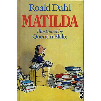 Matilda by Roald Dahl - Quentin Blake - 9780435123987 Book