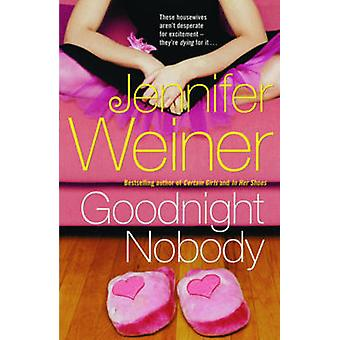 Boa noite ninguém por Jennifer Weiner - livro 9780743468954