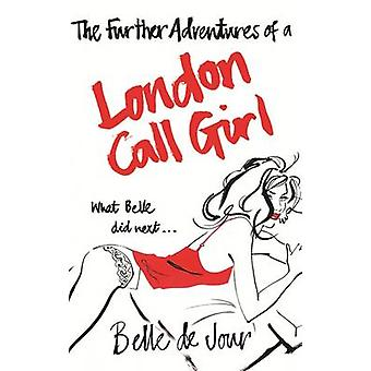 As aventuras de uma prostituta de Londres por Belle De Jour - 97807