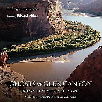 Fantômes de Glen Canyon - histoire sous lac Powell par C Gregory crampe