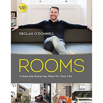 Rooms - Create the Home You Want for Your Life by Declan O'Donnell - 9